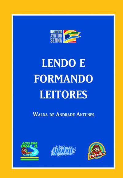 Lendo e formando leitores - Se Liga e Acelera Brasil