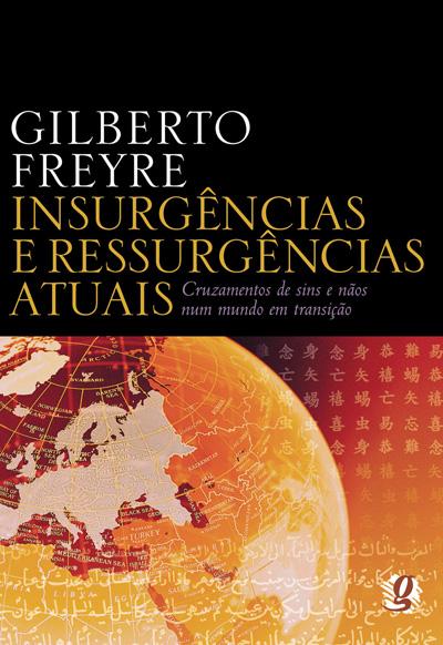 Insurgências e ressurgências atuais - Cruzamentos de sins e nãos num mundo em transição
