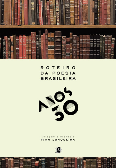 Roteiro da Poesia Brasileira - Anos 30
