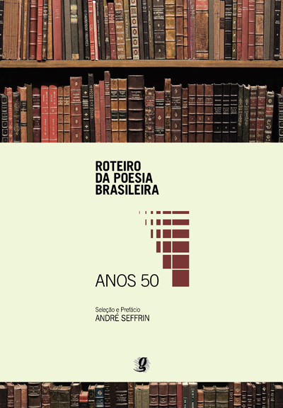 Roteiro da Poesia Brasileira - Anos 50