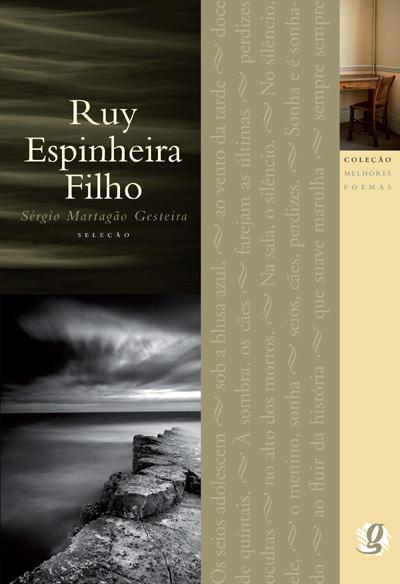Melhores Poemas Ruy Espinheira Filho