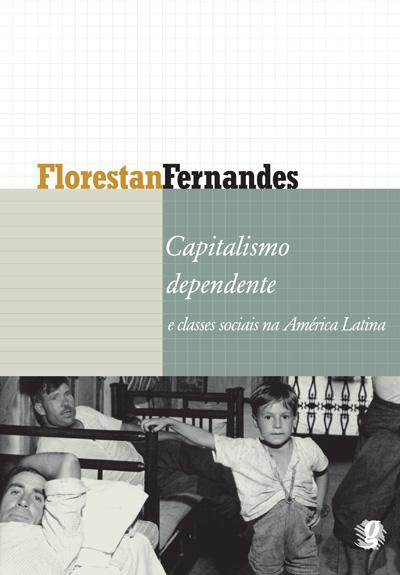 Capitalismo dependente e classes sociais na América Latina
