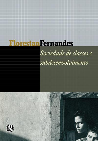 Sociedade de classes e subdesenvolvimento