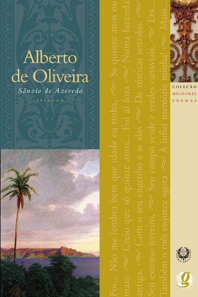 Melhores Poemas Alberto de Oliveira
