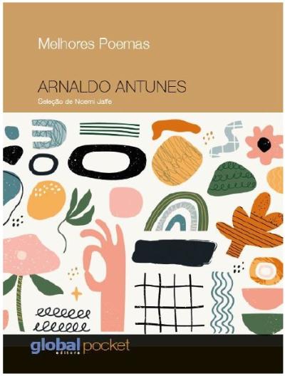 Melhores Poemas Arnaldo Antunes