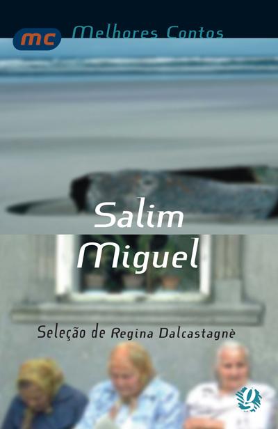 Melhores contos Salim Miguel