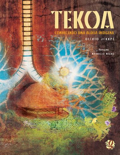 Tekoa - Conhecendo uma aldeia indígena