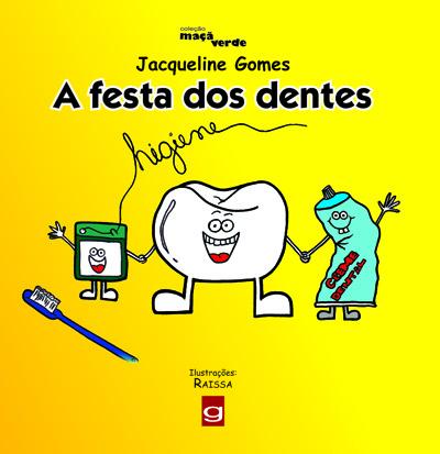 A festa dos dentes