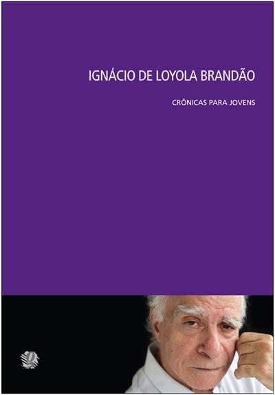 Ignácio de Loyola Brandão crônicas para jovens