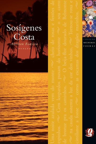 Melhores Poemas de Sosígenes Costa
