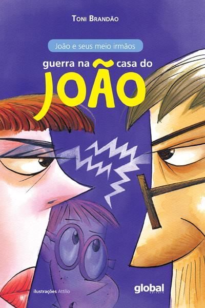 Guerra na casa do João