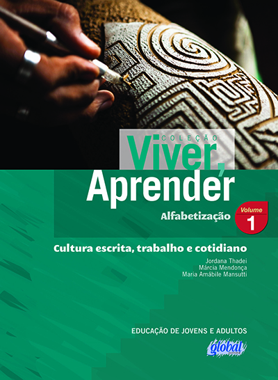 Cultura escrita, trabalho e cotidiano - Volume 1 - Livro do aluno