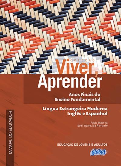 Língua Estrangeira Moderna (Inglês e Espanhol) - 6º ao 9º ano - Manual do Educador