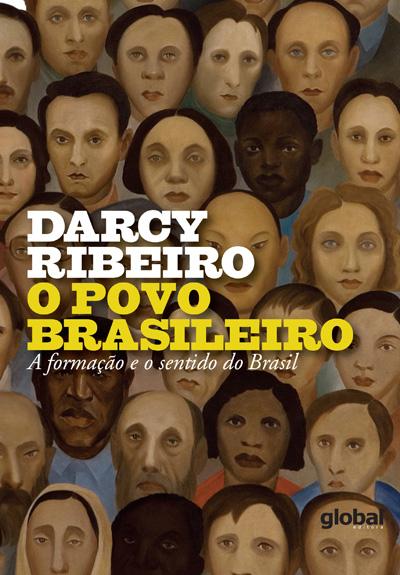 O povo brasileiro - A formação e o sentido do Brasil