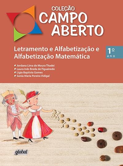 Letramento e Alfabetização e Alfabetização Matemática - 1º ano - Livro do aluno