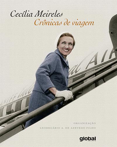 Coletânea Cecília Meireles - Crônicas de viagem