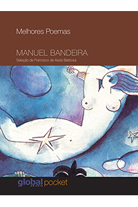 Melhores Poemas Manuel Bandeira (Pocket)
