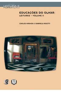 Educações do olhar - Leituras - Volume II