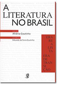 A Literatura no Brasil - Volume IV - Era realista/Era de transição