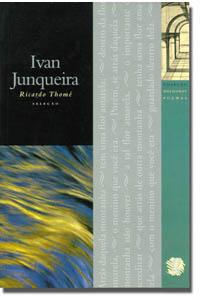 Melhores Poemas Ivan Junqueira