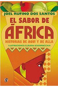 El sabor de África - Histórias de aquí y de allá