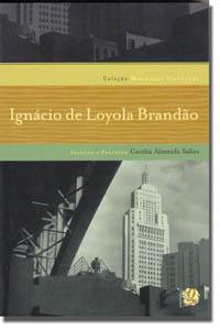 Melhores crônicas Ignácio de Loyola Brandão