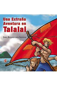 Una extraña aventura en Talalai