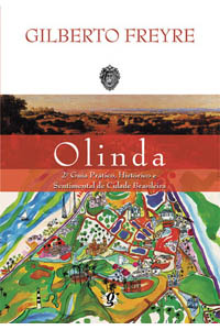 Olinda - 2º guia prático, histórico e sentimental de cidade brasileira