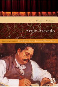 Melhores crônicas Artur Azevedo