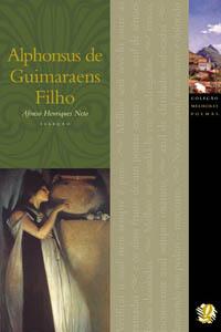 Melhores Poemas Alphonsus de Guimaraes Filho