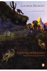 Enigmas de Huasao - Uma história peruana