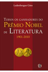 Todos os ganhadores do Prêmio Nobel de Literatura 1901-2010