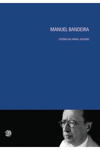 Manuel Bandeira crônicas para jovens