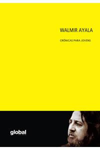 Walmir Ayala crônicas para jovens