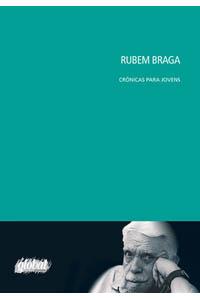 Rubem Braga crônicas para jovens