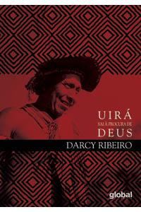 Uirá sai à procura de Deus - Ensaios de Etnologia e Indigenismo