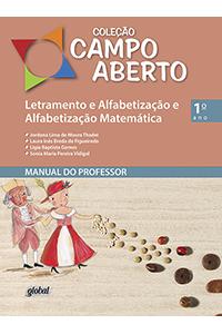 Letramento e Alfabetização e Alfabetização Matemática - 1º ano - Manual do professor