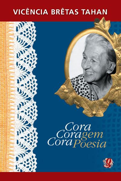 Cora coragem, Cora poesia