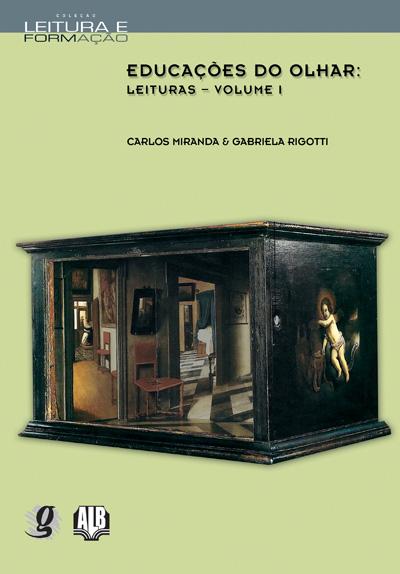 Educações do olhar - Leituras - Volume I