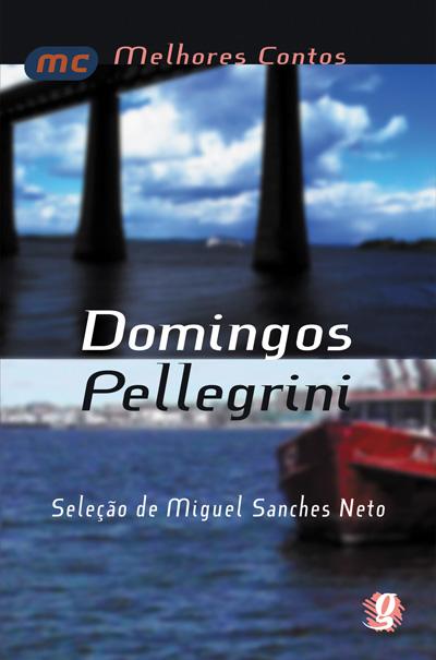 Melhores contos Domingos Pellegrini