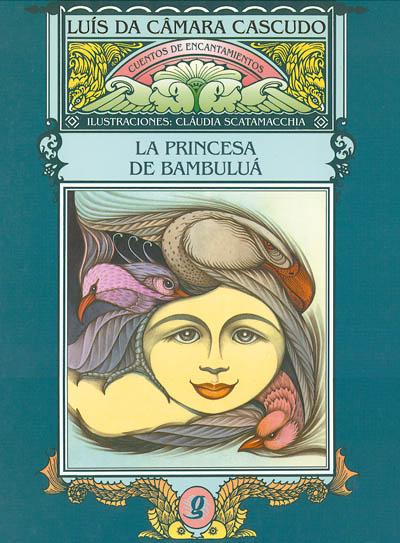 La princesa da Bambuluá