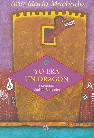 Yo era un dragón