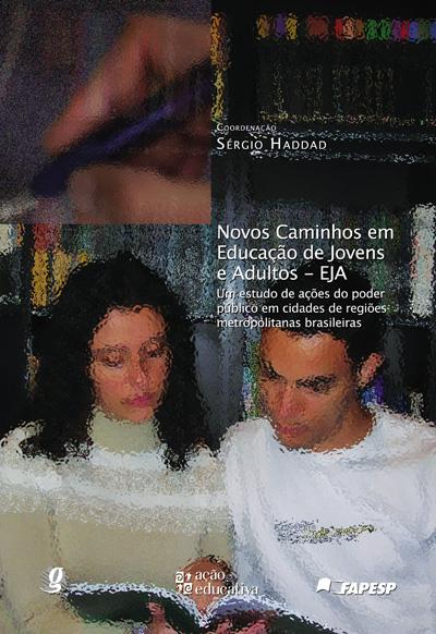 Novos caminhos em Educação de Jovens e Adultos - EJA