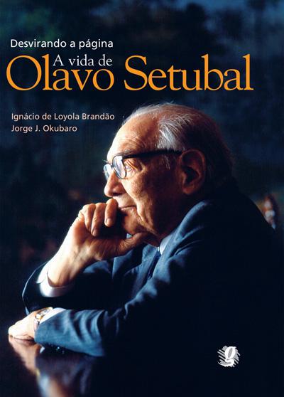 Desvirando a página - A vida de Olavo Setubal
