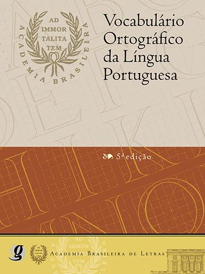 Vocabulário Ortográfico da Língua Portuguesa - VOLP