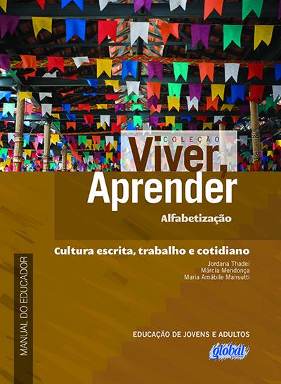 Cultura escrita, trabalho e cotidiano - Manual do educador
