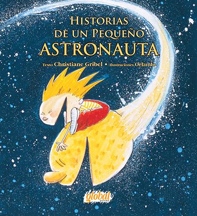Historias de un pequeño astronauta