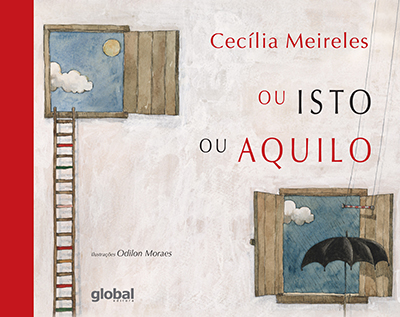 Ou Isto Ou Aquilo Livro Global Editora