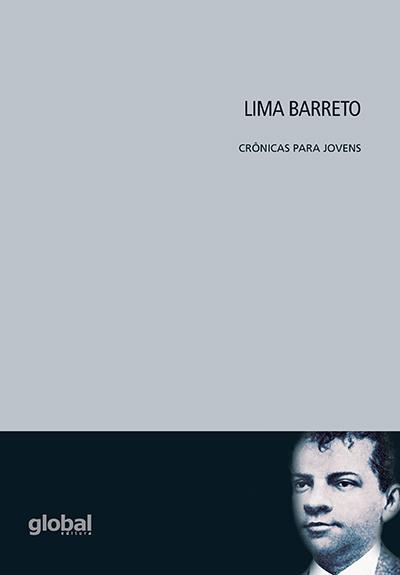 Lima Barreto - Crônicas Para Jovens
